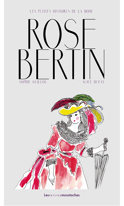 Les petites moustaches, Sophie Guillou, Rose Bertin