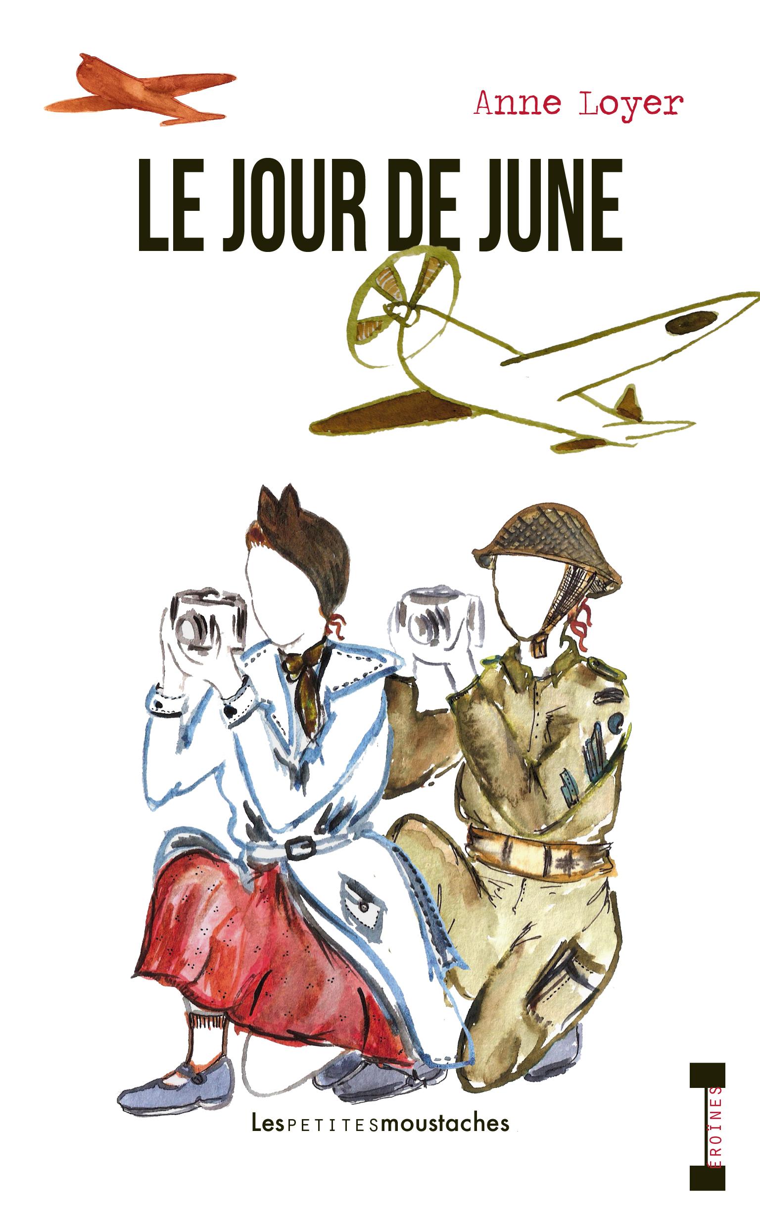 Les petites moustaches, Anne Loyer, Le jour de June